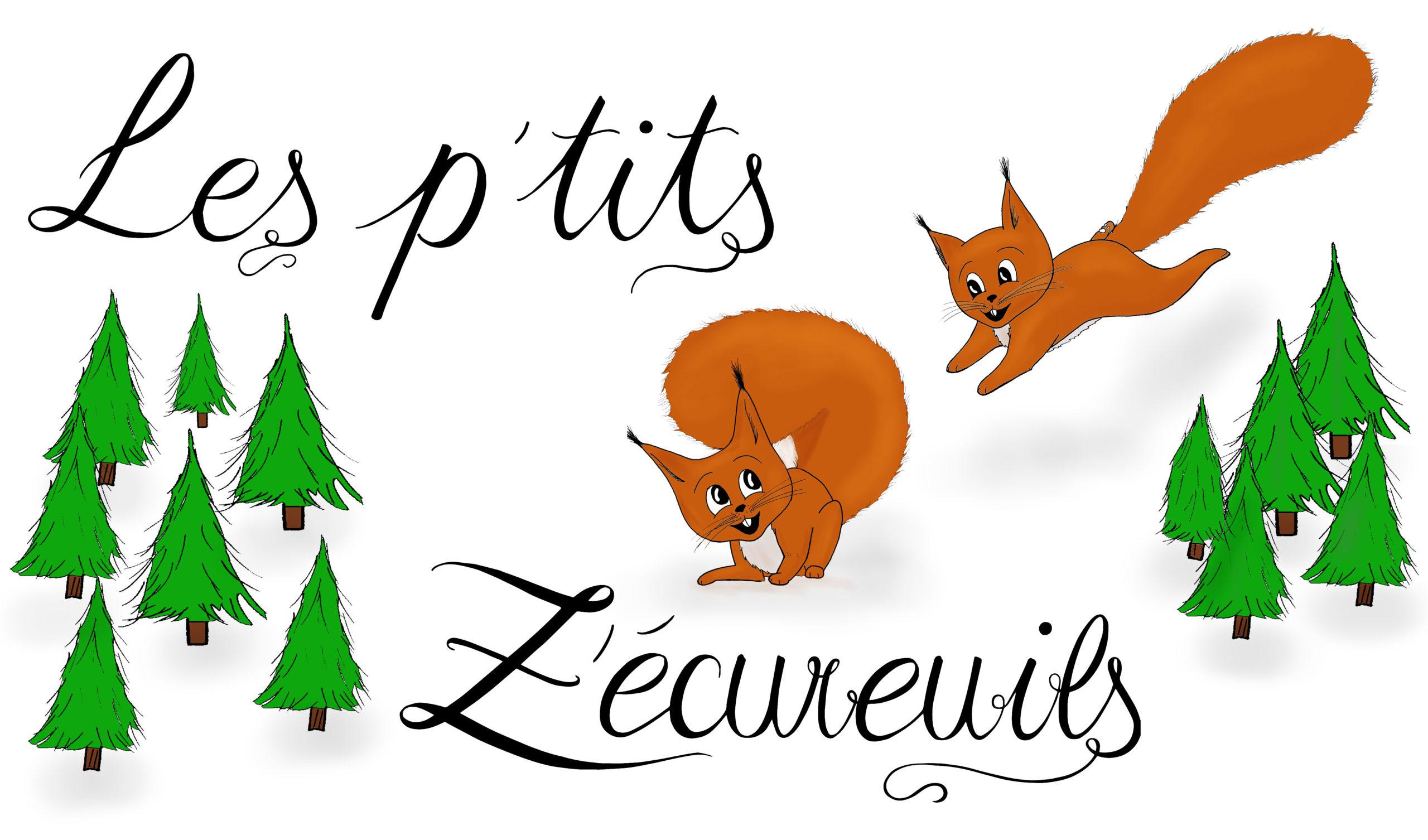 Les p'tits Z'écureuils